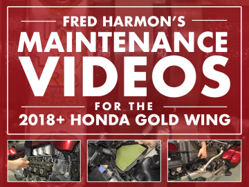 Fred Harmon's Maintenance Videos for 2018+ Honda Gold Wing